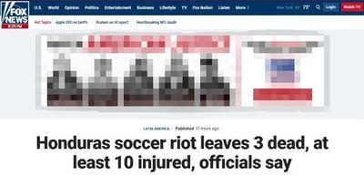 洪都拉斯足球暴力骚乱 已致3人死亡10人受伤
